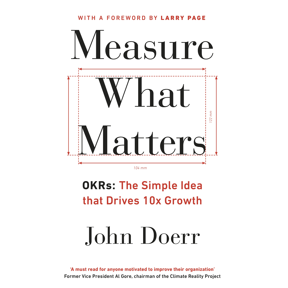 John Doerr Measure What Matters