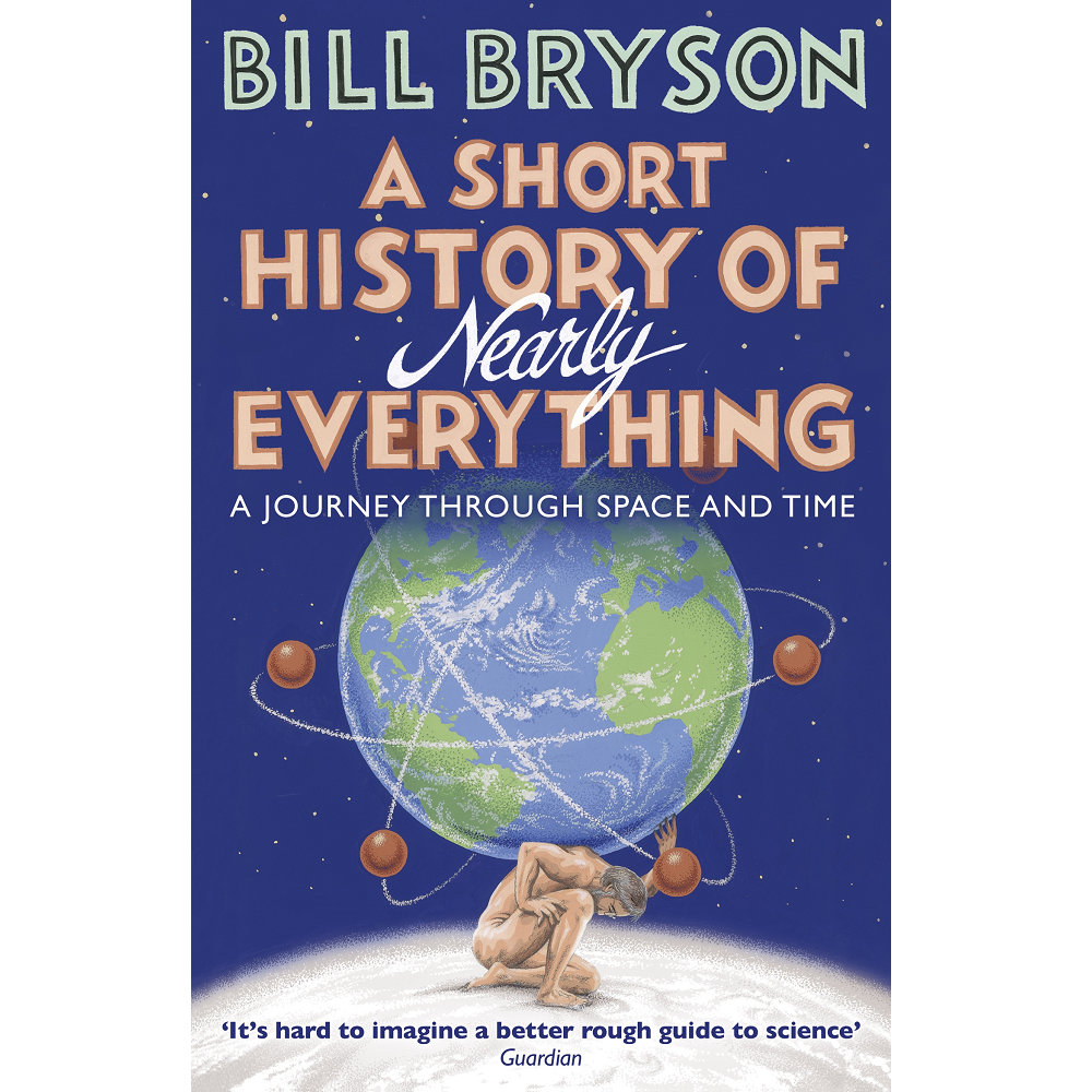 Bill Bryson A Short History Nearly Everything