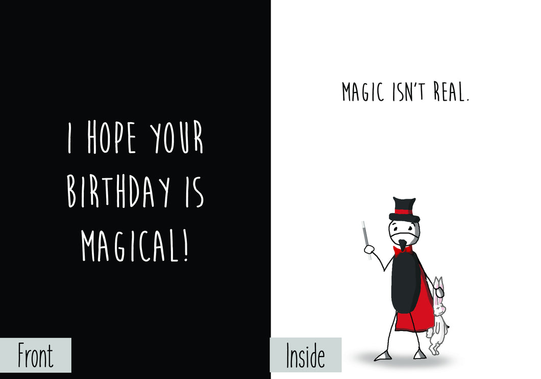 Magical birthday greeting card nihilist cards birthday card front and inside view magicg isnt real kristyandbryce Images