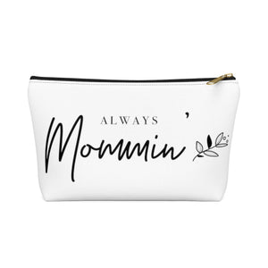 Mommin' | Accessory Pouch