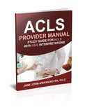 ACLS Provider Manual: Study Guide for ACLS with EKG Interpretations