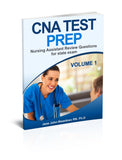 CNA Test Prep: Nurse Assistant Review Questions for State Exam