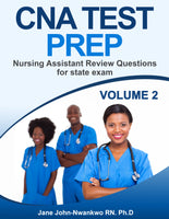 CNA Test Prep: Nursing Assistant Review Questions for State Exam Vol 2