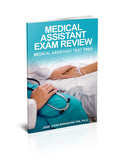 Medical Assistant Exam Review: Medical Assistant Test Prep