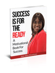 Success Is For The Ready  A Motivational Book For Success Authored by Jane John-Nwankwo