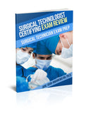 Surgical Technologist Certifying Exam Review Questions: Surgical Technician Exam Prep