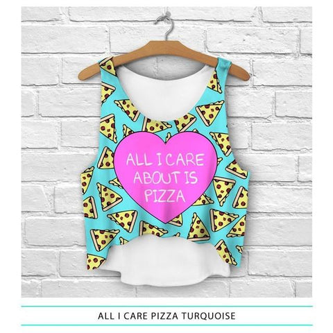 All I Care About Is Pizza Crop Top