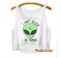 I Don't Believe In Humans Crop Top