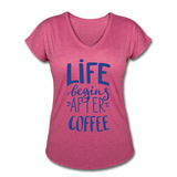 Life Begins After Coffee - heather raspberry