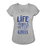 Life Begins After Coffee - heather gray