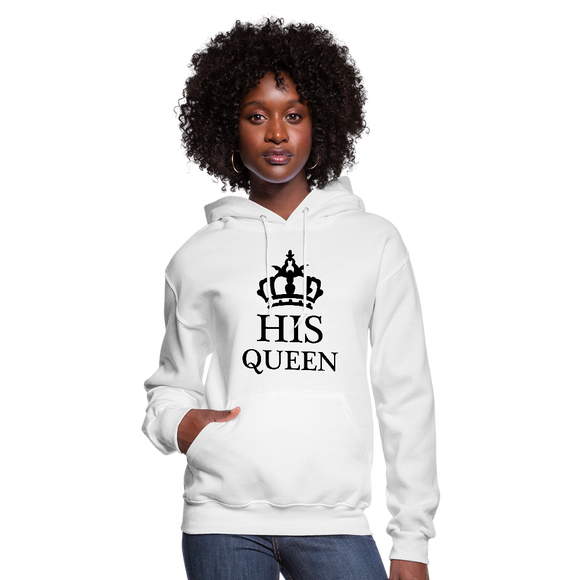 His Queen Hoodie - white