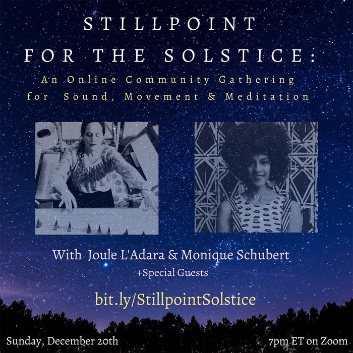 Stillpoint for the Solstice: A Free online Event featuring We Play Well Together Instruments