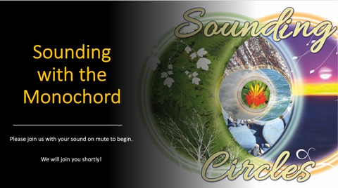 Sounding Circles Presents: Sounding with the Monochord