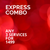 Express Combo SALE - Any 3 Services for 1499