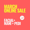 SINIMA March online sale! Facial mani pedi combo
