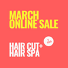 SINIMA March online sale! Hair Cut with Hair Spa combo
