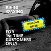 Bikini Waxing Welcome Offer