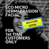 Eco Microdermabrasion Facial Welcome Offer