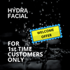 Hydra Facial Welcome Offer