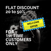 Flat Discount Coupons - Welcome Offer