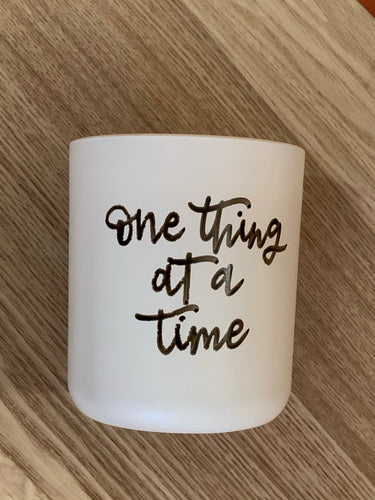One thing at a time soy candle