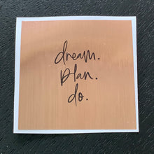 Dream, Plan, Do - Soy candle