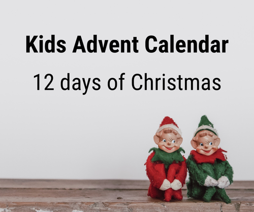 Kids Advent Calendar - 12 days of Christmas