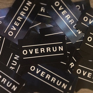 Overrun Sticker