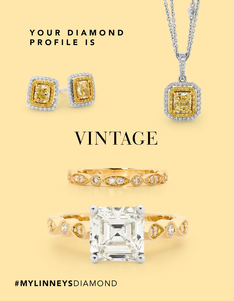 Your Diamond Profile is: Vintage