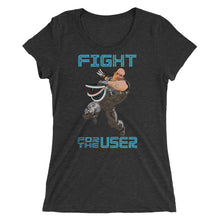 Ladies, Fight for the USER!