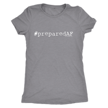 Prepared AF Women's T-shirt