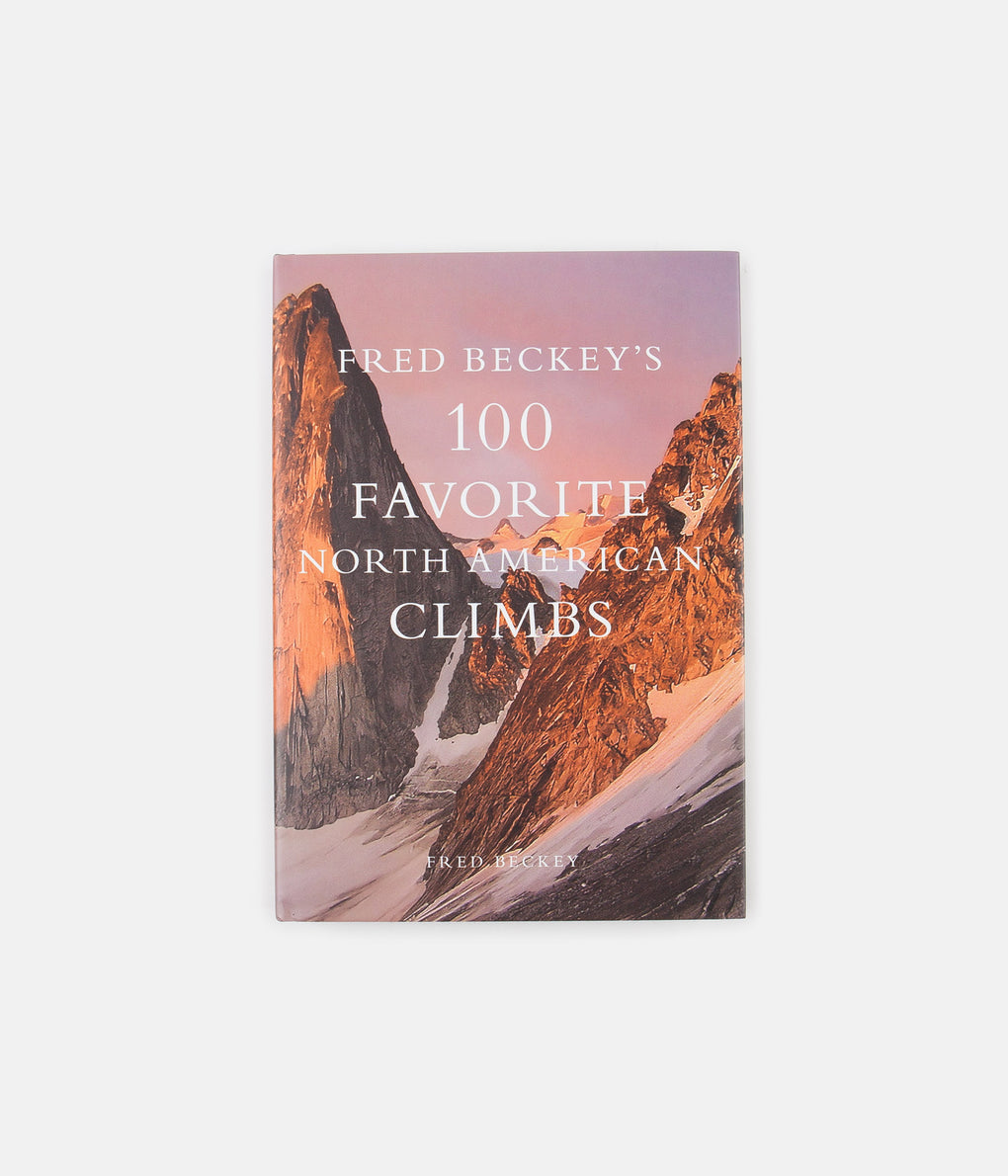 Fred Beckey's 100 Fav North American Climbs (Hardcover) - Fred Beckey