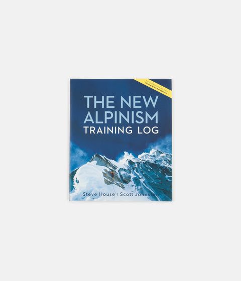 The New Alpinism Training Log - Steve House & Scott Johnston