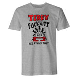 Terry Fuckwitt T Shirt