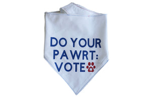 """Do Your Paw-rt & Vote"" Dog Bandana"