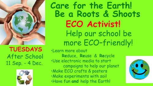 Roots & Shoots ECO Activists (Middle School Students)