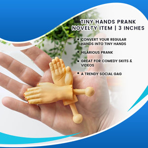 Tiny Hands Prank Novelty Item