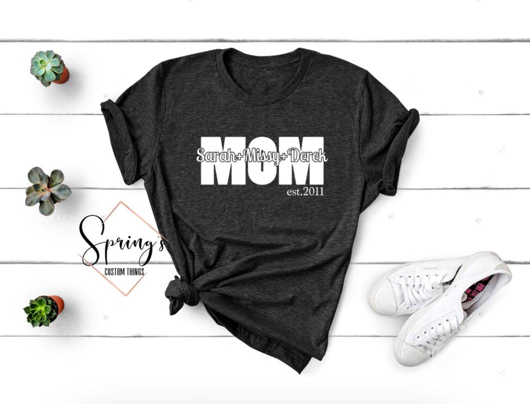 Mom tee customized with your kids names - Ladies Tee