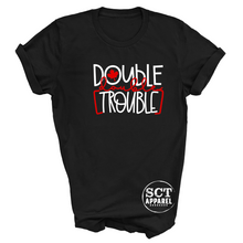 Load image into Gallery viewer, Double Double Trouble - Unisex Tee