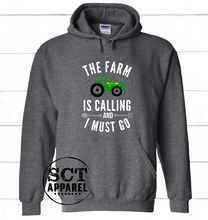 Load image into Gallery viewer, The farm is calling and I must go - Unisex hoodie