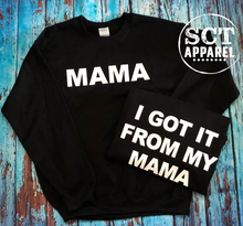 Load image into Gallery viewer, I got it from my Mama/Mama - Crewneck sweater set