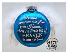 Load image into Gallery viewer, Because someone we love is in heaven... - Angel wing ornament