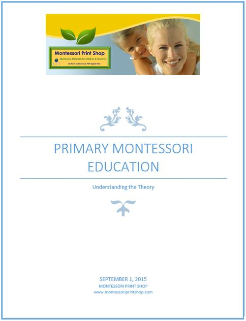 Primary Montessori Education: Understanding The Theory - Free Download by Montessori Print Shop