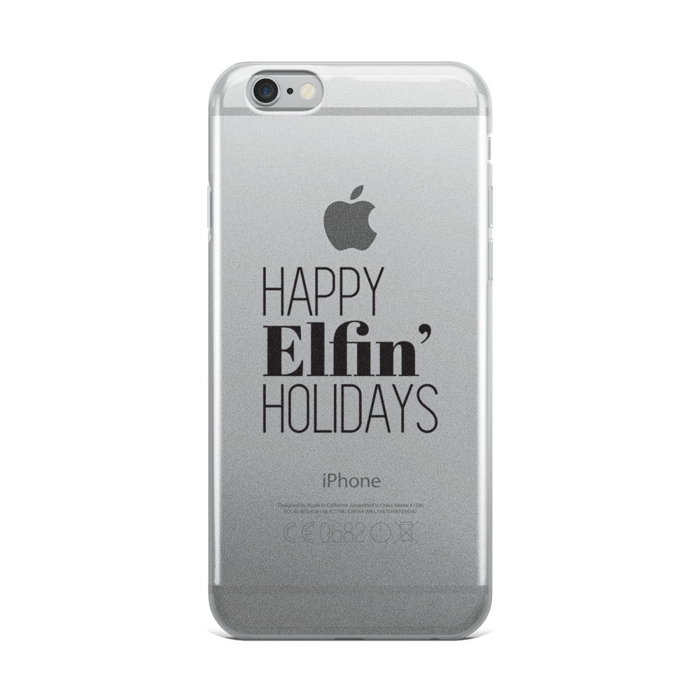 Happy Elfin' Holidays iPhone Case
