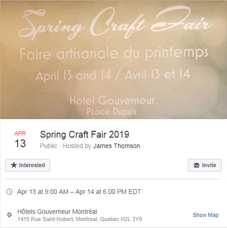 Spring craft fair FB event - Montreal April 13th & 14th 2019