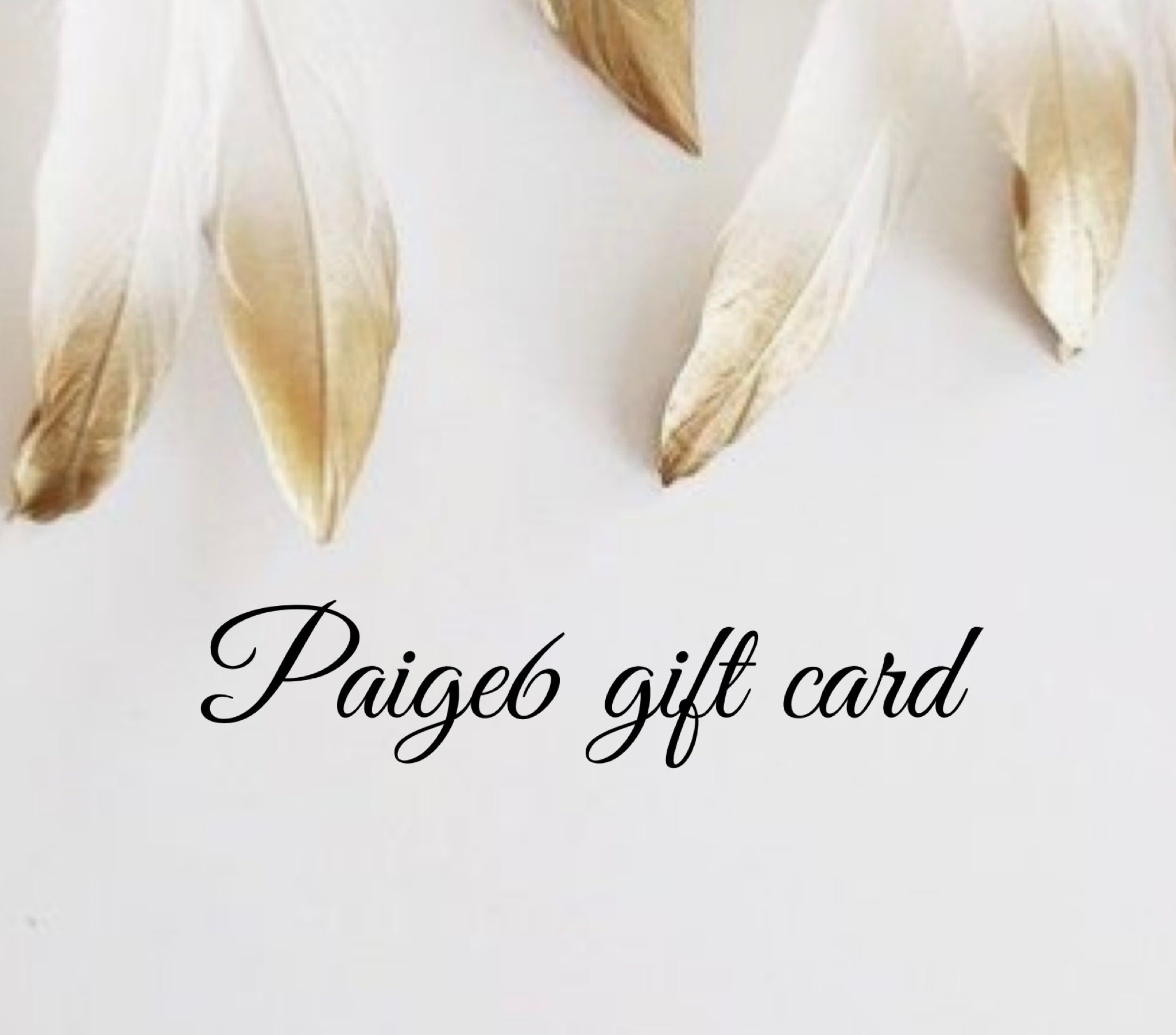 Paige6 Gift Card