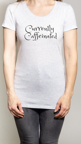 Tee - Currently Caffeinated