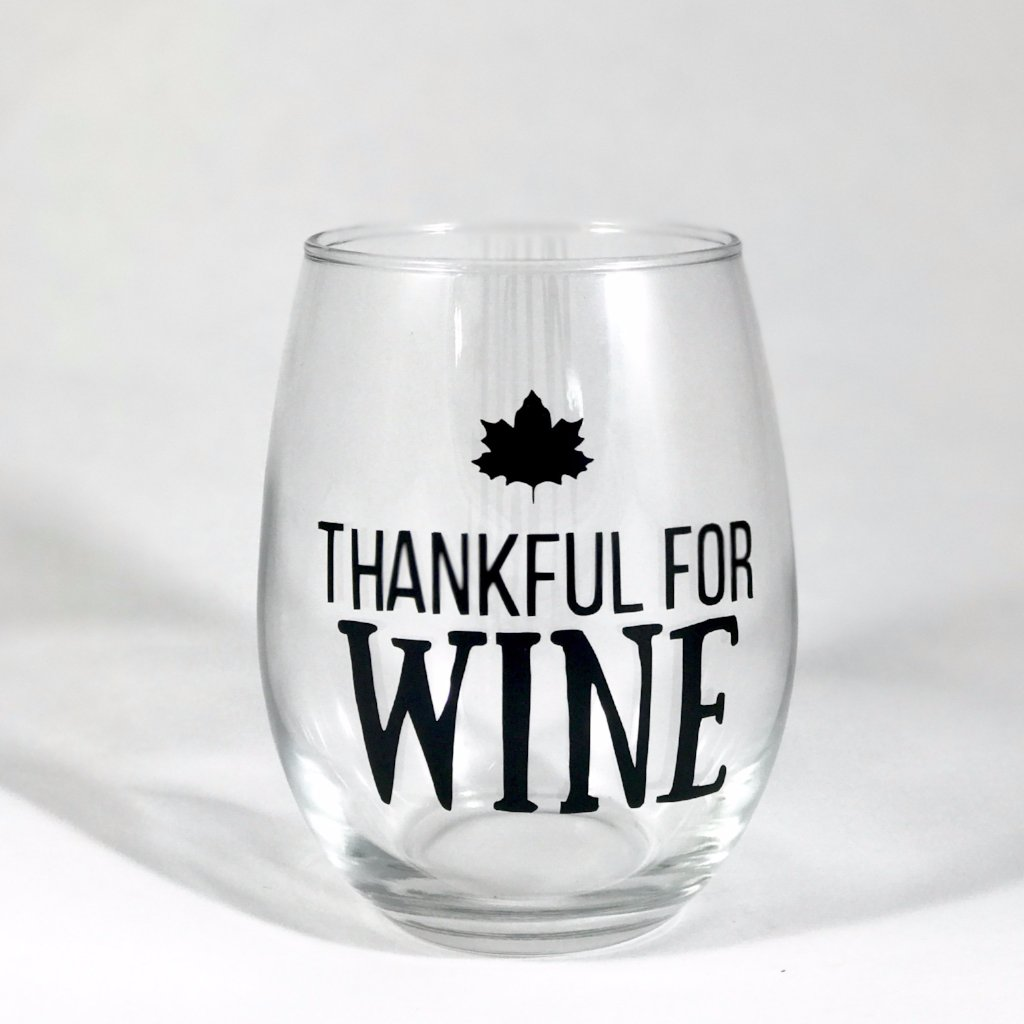 """Thankful for Wine"" Wine Glass"