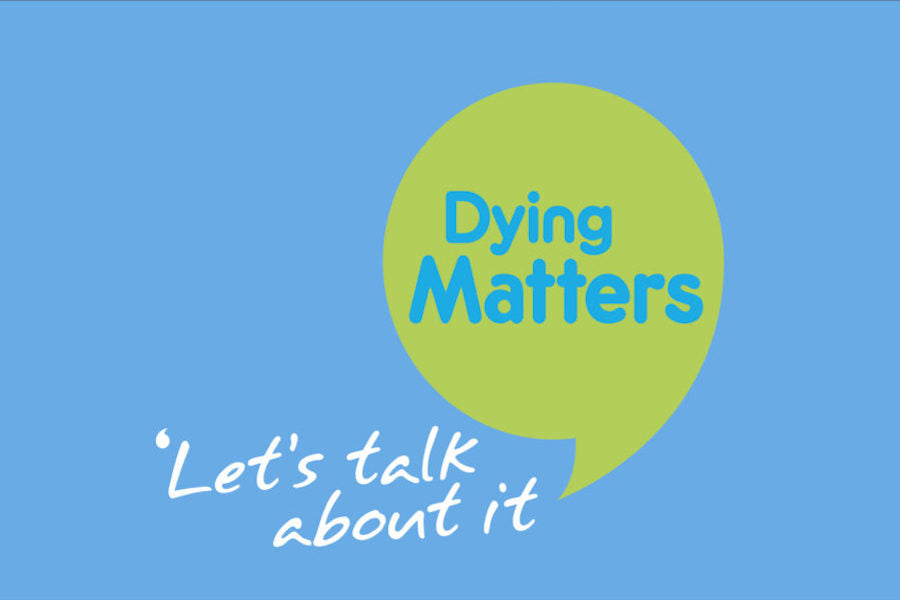 Dying Matters Awareness Week, May 14-20