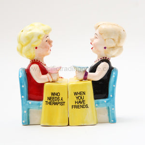 Who Needs A Therapist When You Have Friends Salt And Pepper Shaker Set